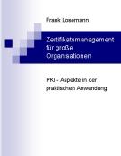 Image of Book Cover: Zertifikatsmanagement für große Organisationen